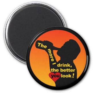 The More I Drink magnet