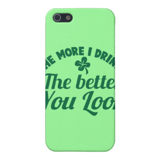 The more i DRINK the better you LOOK iPhone SE/5/5s Case