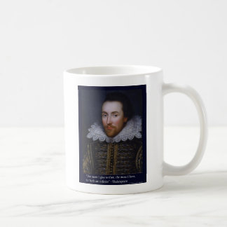 """The More I Give"""" Shakespeare Love Quote Gifts/Tees Mugs"""