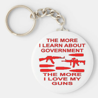 The More I Learn About Government The More I Love Basic Round Button Keychain