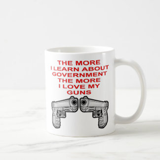 The More I Learn About Government The More I Love Coffee Mug
