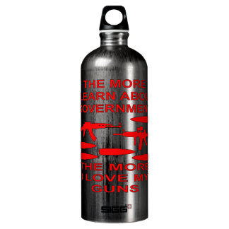 The More I Learn About Government The More I Love Water Bottle