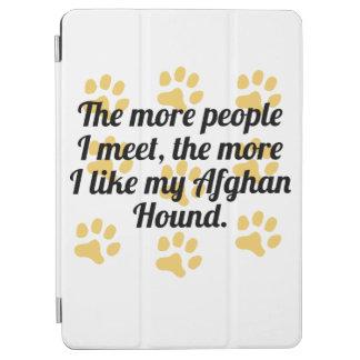 The More I Like My Afghan Hound iPad Air Cover