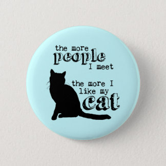 The More I Like My Cat - All Colors Button