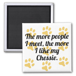 The More I Like My Chessie 2 Inch Square Magnet