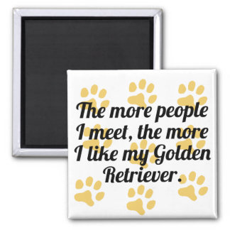 The More I Like My Golden Retriever 2 Inch Square Magnet