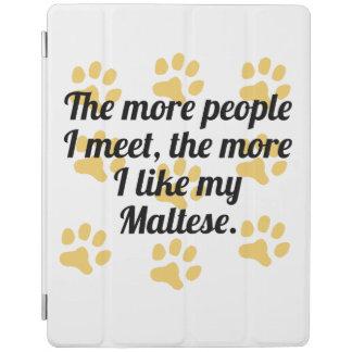 The More I Like My Maltese iPad Cover