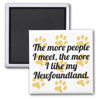 The More I Like My Newfoundland 2 Inch Square Magnet