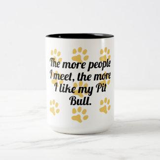 The More I Like My Pit Bull Two-Tone Coffee Mug