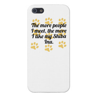 The More I Like My Shiba Inu Case For iPhone 5