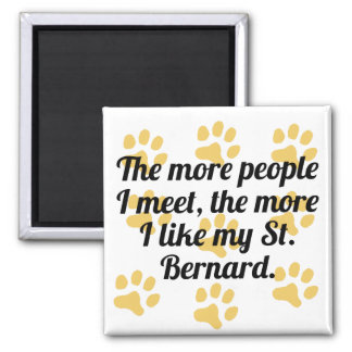 The More I Like My St. Bernard 2 Inch Square Magnet