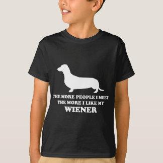 The More I Like My Weener T-Shirt