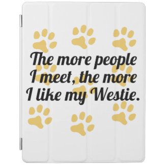 The More I Like My Westie iPad Cover
