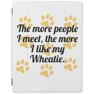 The More I Like My Wheatie iPad Cover