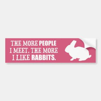 The More I Like Rabbits Car Bumper Sticker