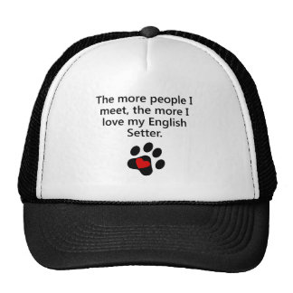 The More I Love My English Setter Trucker Hat