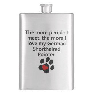 The More I Love My German Shorthaired Pointer Hip Flask