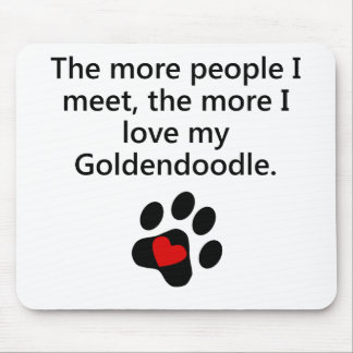 The More I Love My Goldendoodle Mousepads