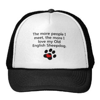 The More I Love My Old English Sheepdog Hat