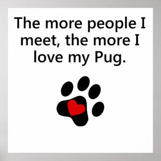 The More I Love My Pug Print