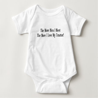 The More Men I Meet The More I Love My Tractor Baby Bodysuit