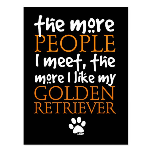 The More People I Meet ... Golden Retriever Postcards