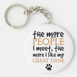 The More People I Meet ... Great Dane Basic Round Button Keychain