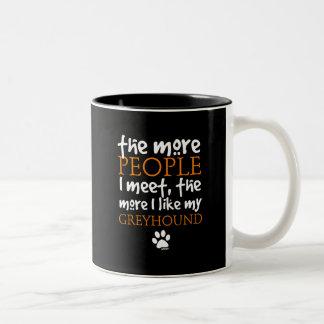 The More People I Meet ... Greyhound Two-Tone Coffee Mug