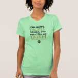 The More People I Meet ... Irish Wolfhound T-shirts