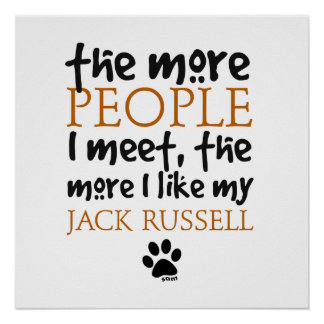 The More People I Meet ... Jack Russell Poster