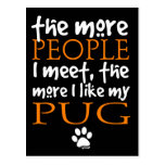 The More People I Meet ... Pug Post Cards