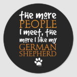 The More People I Meet ... Round Stickers