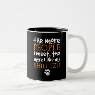 The More People I Meet ... Shih Tzu Two-Tone Coffee Mug