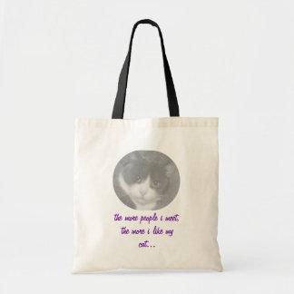 the more people i meet, the more i lik... tote bag