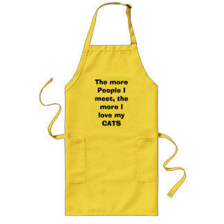 The more People I meet, the more I love my CATS Long Apron