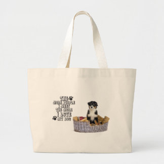 The more people I meet the more I love my dog Large Tote Bag