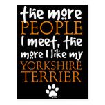 The More People I Meet ... Yorkshire Terrier Post Cards