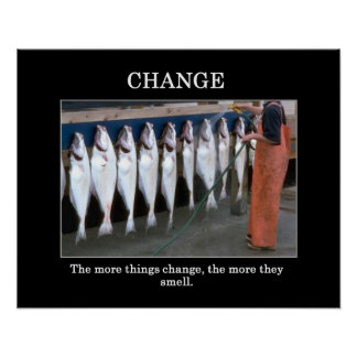 the-more-things-change-the-more-they-smell poster
