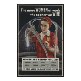 The More Women at Work the Sooner We Win [1943] Print