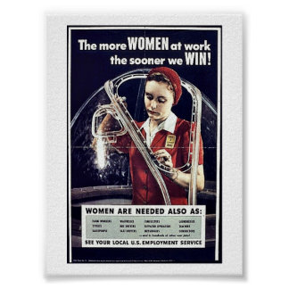 The More Women At Work The Sooner We Win Poster