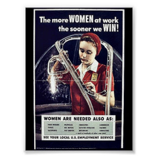 The More Women At Work The Sooner We Win Posters
