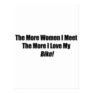 The More Women I Meet The More I Love My Bike Postcard