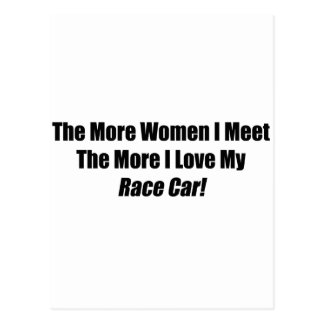 The More Women I Meet The More I Love My Race Car Post Card
