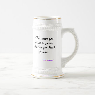 The more you sweat in peace, the less you bleed... mug