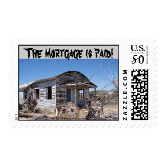 The Mortgage is Paid Celebration Postage