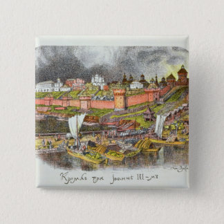 The Moscow Kremlin in the time of Tsar Ivan III Pinback Button