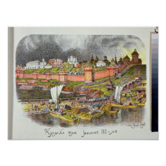 The Moscow Kremlin in the time of Tsar Ivan III Poster