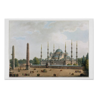 The Mosque of Sultan Achmet at Constantinople, pla Poster