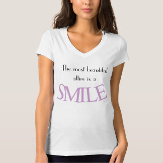 The most beautiful attire is a smile women's T T Shirt