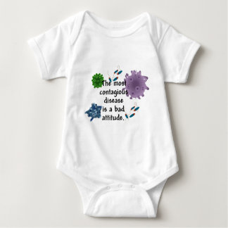 The most contagious disease is a bad attitude baby bodysuit
